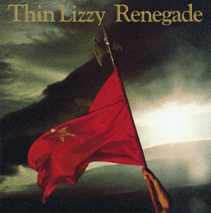 thin-lizzy-renegade