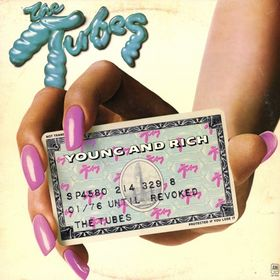 tubes-young-and-rich