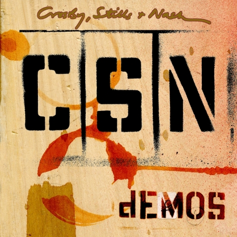 crosby stills and nash demos