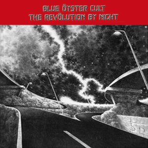 blue oyster cult revolution by night