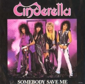 cinderella somebody save me