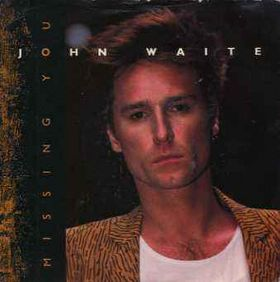 john waite missing you