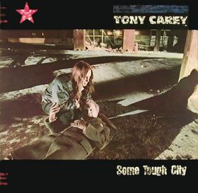tony carey some tough city