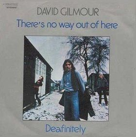david gilmour there's no way out of here