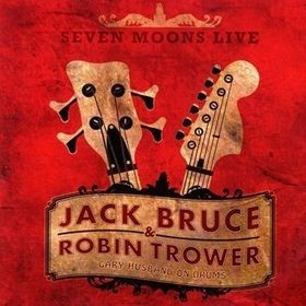 jack bruce and robin trower seven moons live