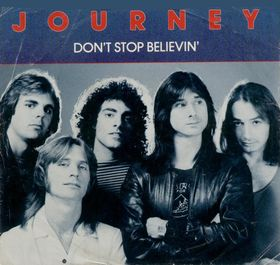 journey don's stop believin'