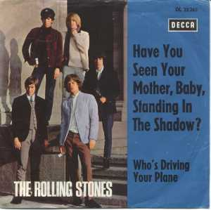 rolling stones have you seen your mother baby standing in the shadows