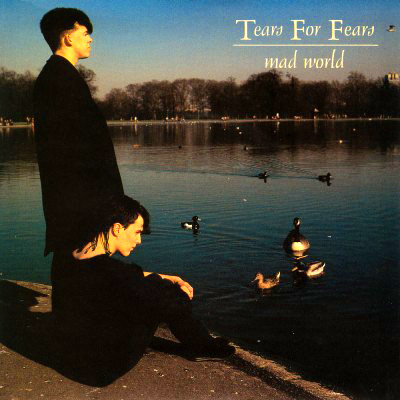 tears for fears mad world big